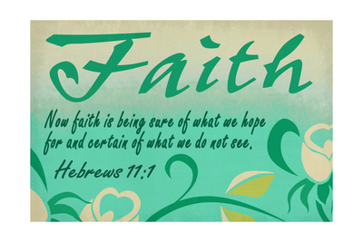 Hebrews 11:1 - Inspirational Prints by  Lantern Press
