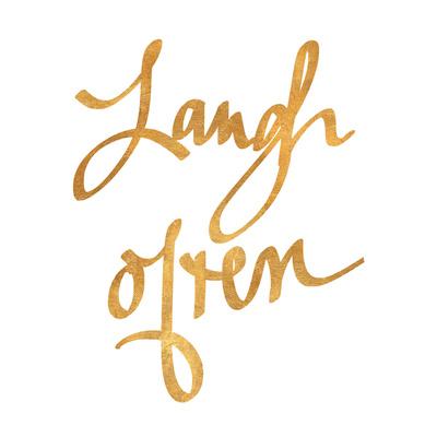 Laugh Often (gold foil) Art