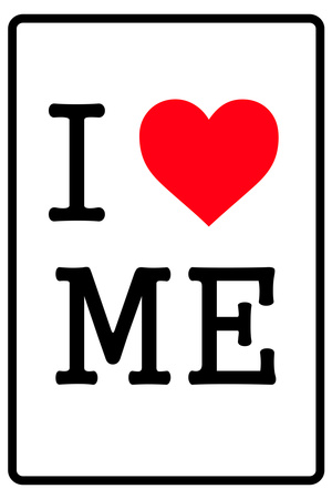 I Love Me Plastic Sign