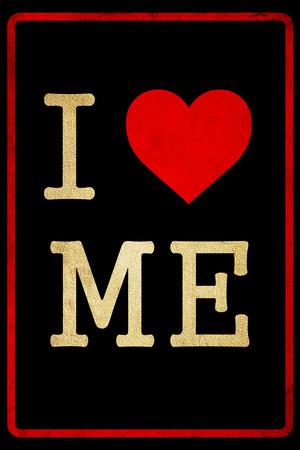 I Love Me Dirty 2 Plastic Sign
