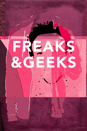 Freaks And Geeks Plastic Sign