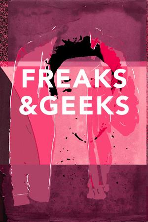 Freaks And Geeks Prints