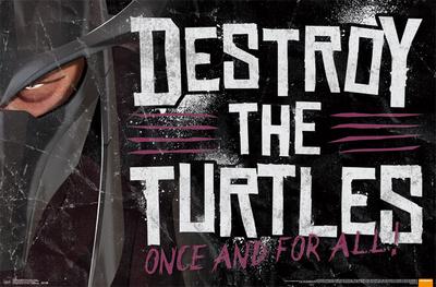 Teenage Mutant Ninja Turtles - Destroy Prints