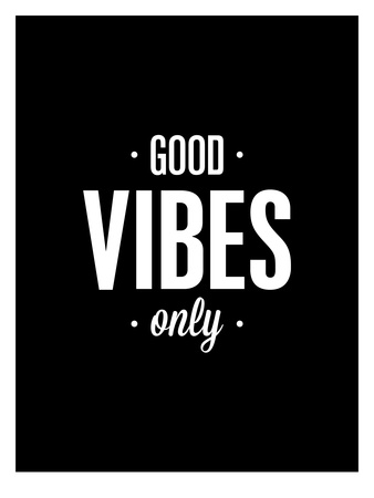 Good Vibes Only Art by Brett Wilson