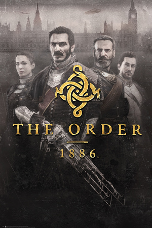 The Order 1886 Posters