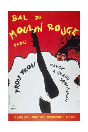 Bal Du Moulin Rouge Paris; Frou Frou - Revue a Grand Spectacle Giclee Print
