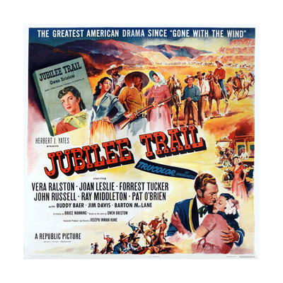 Jubilee Trail, Bottom Right: Forrest Tucker, Vera Ralston, 1954 Posters