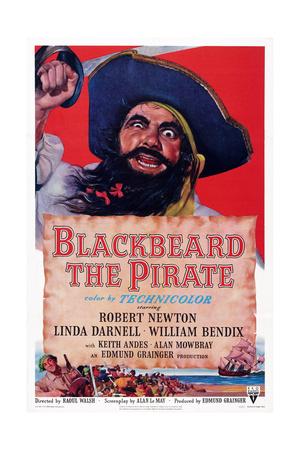 Blackbeard the Pirate, Top: Robert Newton; Bottom Left: William Bendix, 1952 Posters