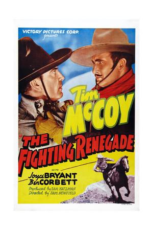 The Fighting Renegade, from Left: Ben Corbett, Tim Mccoy, 1939 Posters