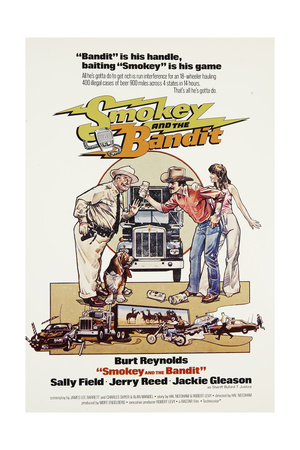 Smokey and the Bandit, from Left: Jackie Gleason, Burt Reynolds, Sally Field, 1977 Poster