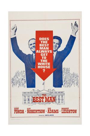 The Best Man, from Left: Henry Fonda, Cliff Robertson, 1964 Prints
