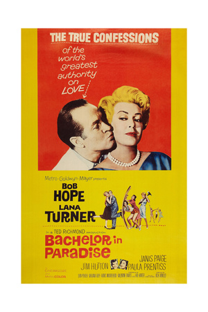 Bachelor in Paradise, from Left: Bob Hope, Lana Turner, 1961 Plakater