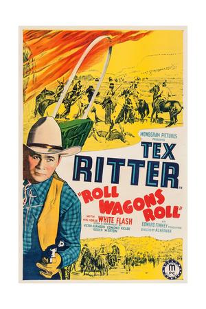 Roll Wagons Roll, Tex Ritter, 1940 Prints