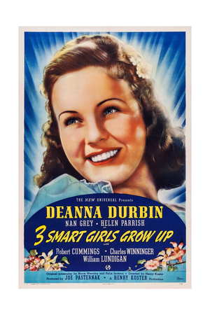 Three Smart Girls Grow Up, Deanna Durbin, 1939 Posters