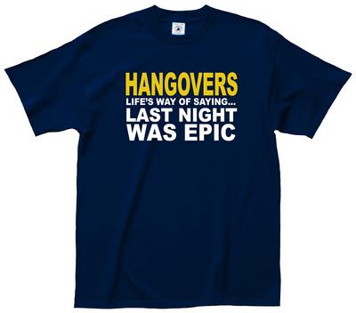 Hangovers Epic Tee Shirts