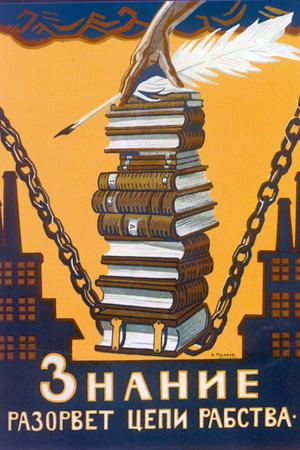 Knowledge Will Break the Chains of Slavery, Poster, 1920 Giclee Print by Alexei Radakov