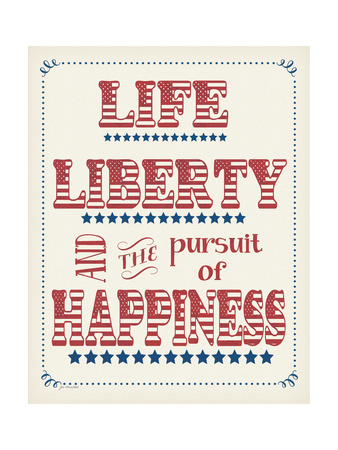 Life Liberty Happiness Prints by Jo Moulton