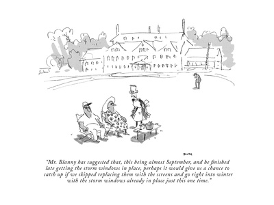 """""""Mr. Blanny has suggested that, this being almost September, and he finish…"""" - New Yorker Cartoon Giclee Print by George Booth"""