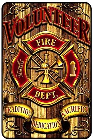 Volunteer Fire Tin Sign