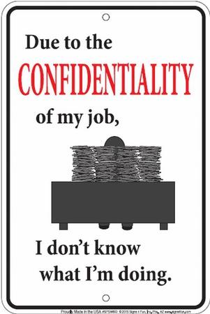 Confidential Tin Sign
