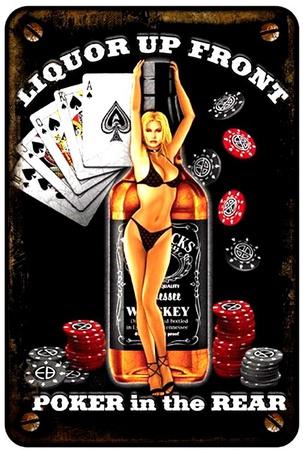 Liquor Up Front Tin Sign