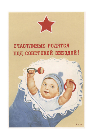 Happy People are Being Born under the Soviet Star! Giclee Print by Viktor Iwanovich Govorkov