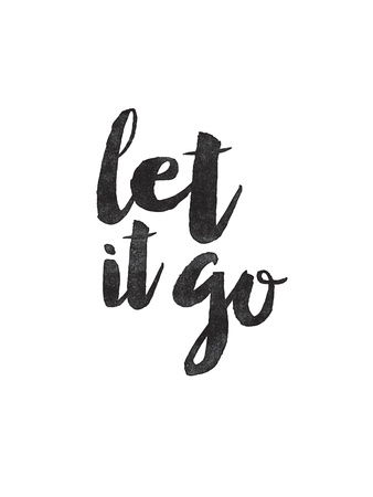 Let It Go Posters by Brett Wilson
