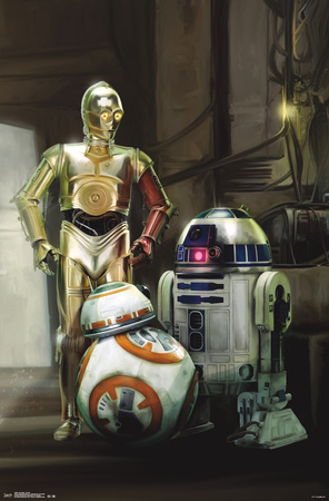 Star Wars Droids from Episodes 1-6 and Force Awakens; C-3PO, R2D2, BB-8 poster art