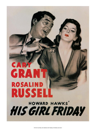 Vintage Movie Poster - Cary Grant in His Girl Friday Posters