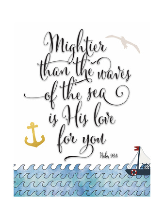 Psalm 93 4 Mightier Than the Waves Prints by Tara Moss