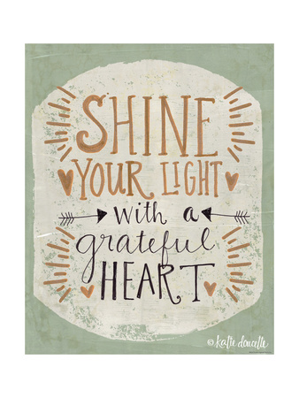 Shine Your Light Posters by Katie Doucette
