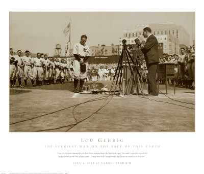 Lou Gehrig, the Luckiest Man on the Face of This Earth Posters