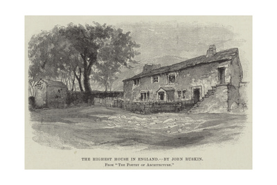 The Highest House in England Giclee Print by John Ruskin