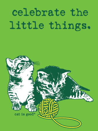 Celebrate the Little Things Plastic Sign by  Cat is Good