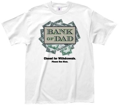 Bank of Dad Shirts