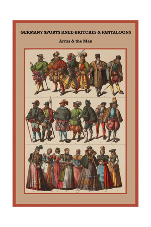 Germany Sports Knee-Britches and Pantaloons Arms and the Man Prints by Friedrich Hottenroth