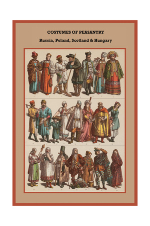 Costumes of Peasantry Russia, Poland, Scotland and Hungary Prints by Friedrich Hottenroth