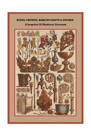 Royal Crowns, Bishops Staffs and Swords - Medieval Germany Print by Friedrich Hottenroth