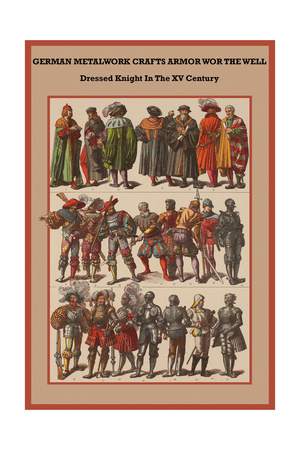 German Metalwork Crafts Armor Worn by the Well-Dressed Knight Posters by Friedrich Hottenroth
