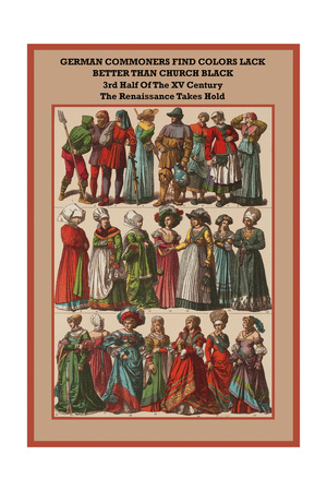 German Commoners of the XV Century the Renaissance Takes Hold Art by Friedrich Hottenroth