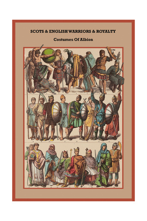 Scots and English Warriors and Royalty Costumes of Albion Art by Friedrich Hottenroth