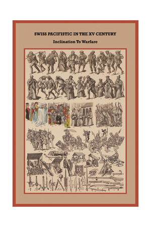 Swiss Pacifistic in the XV Century, Inclination to Warfare Posters by Friedrich Hottenroth