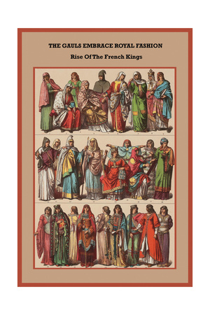 The Gauls Embrace Royal Fashion Rise of the French Kings Prints by Friedrich Hottenroth