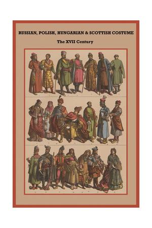 Russian, Polish, Hungarian and Scottish Costume the XVI Century Prints by Friedrich Hottenroth