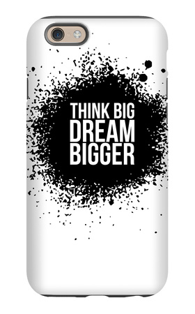 Dream Bigger White iPhone 6s Case by  NaxArt