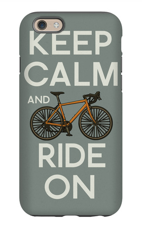 Keep Calm and Ride On iPhone 6s Case by  Lantern Press