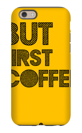 But First Coffee 3 iPhone 6s Case by  NaxArt