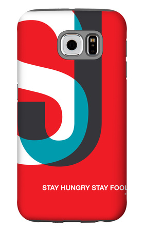 Stay Hungry Stay Foolsih Poster Galaxy S6 Case by  NaxArt