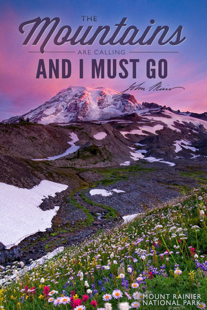 Mount Rainier National Park - Mountains are Calling and I Must Go Prints by  Lantern Press