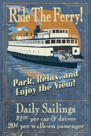 Ride the Ferry (Blue Version) - Vintage Sign Prints by  Lantern Press